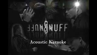 Slipknot - Snuff (Acoustic Karaoke)