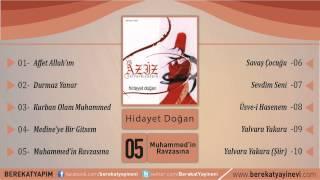 Hidayet Doğan - Muhammed'in Ravzasına
