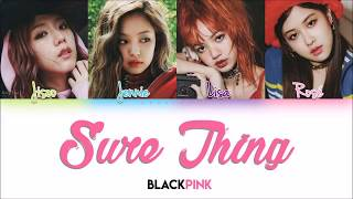 BLACKPINK Sure Thing Color Coded Lyrics