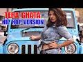 Tera Ghata (Hip Hop Version) By 🎶RJ18 Entertainment 🎶