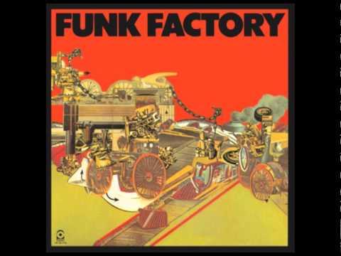 Funk Factory - Funk Factory (1975 - Full Album)