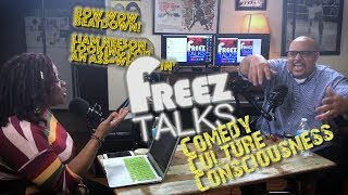 #FreezTalks Episode 115- Bow Wow Beatdown! Why Is That Funny!