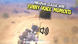 Funny Voice Moments!   PUBG Mobile   Miramar Classic Gameplay!