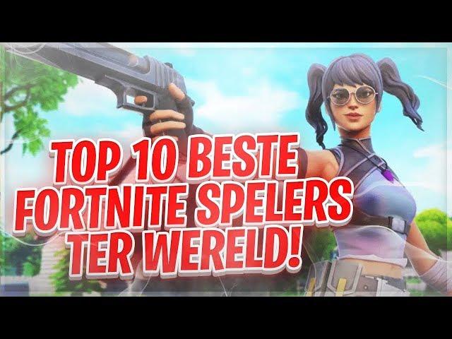 TOP 10 BESTE FORTNITE SPELERS TER WERELD!