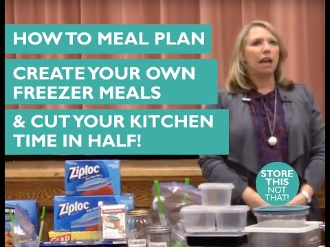 How to Meal Plan, Create Your Own Freezer Meals, and Cut Your Kitchen Time in Half