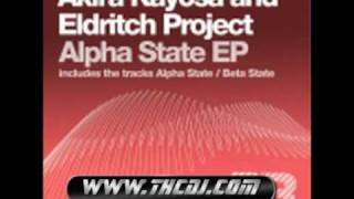 Akira Kayosa & Eldritch Project - Alpha State (Original Mix)