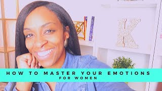 Master  Your Emotions! for Women
