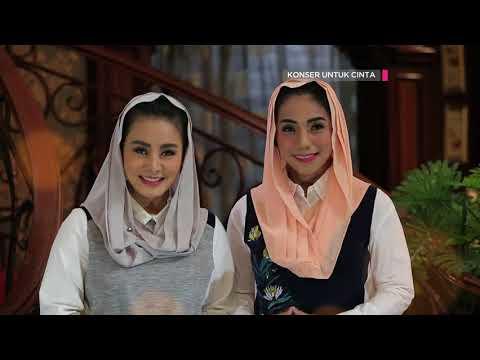 KONSER  UNTUK CINTA - Launching Single Cici Paramida dan Siti Rahmawati