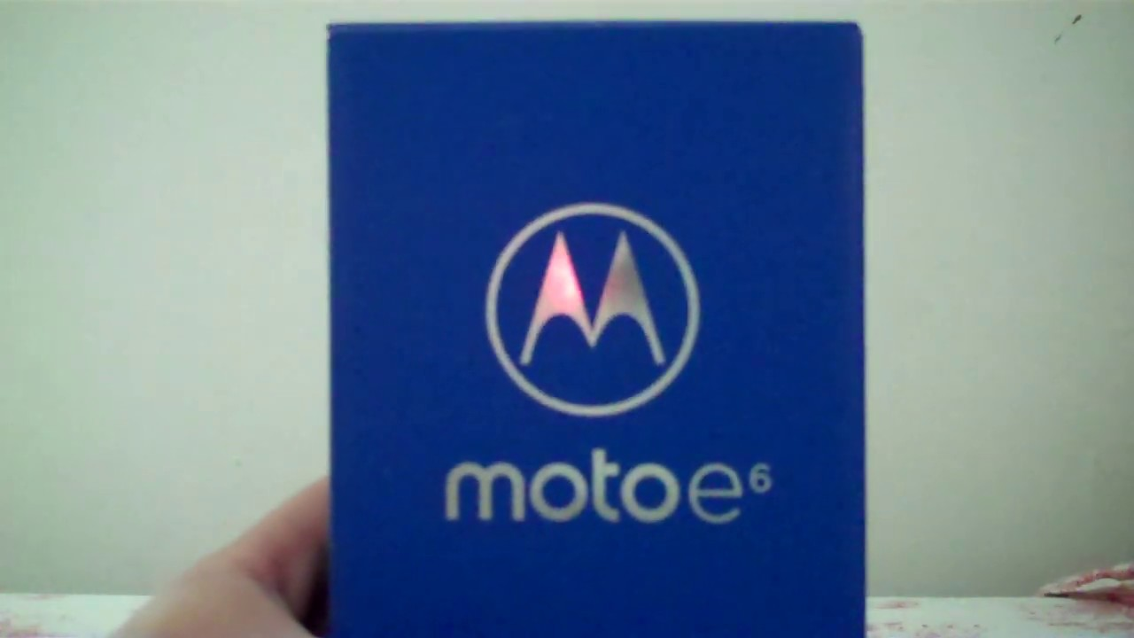 Unboxing and overlook Motorola Moto e6