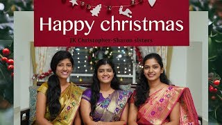 HAPPY CHRISTMAS JK Christopher  Sharon sisters  JK P KumarLatest Telugu christmas songs-2019