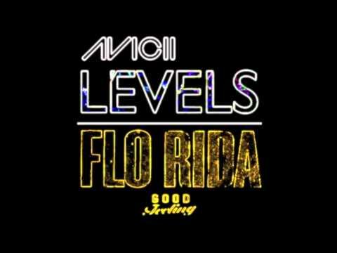 Good Levels (Pelli Extended Edit) - Avicii Vs. FloRida