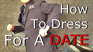 How To Dress For A DATE   Teen Men's Fashion Tips