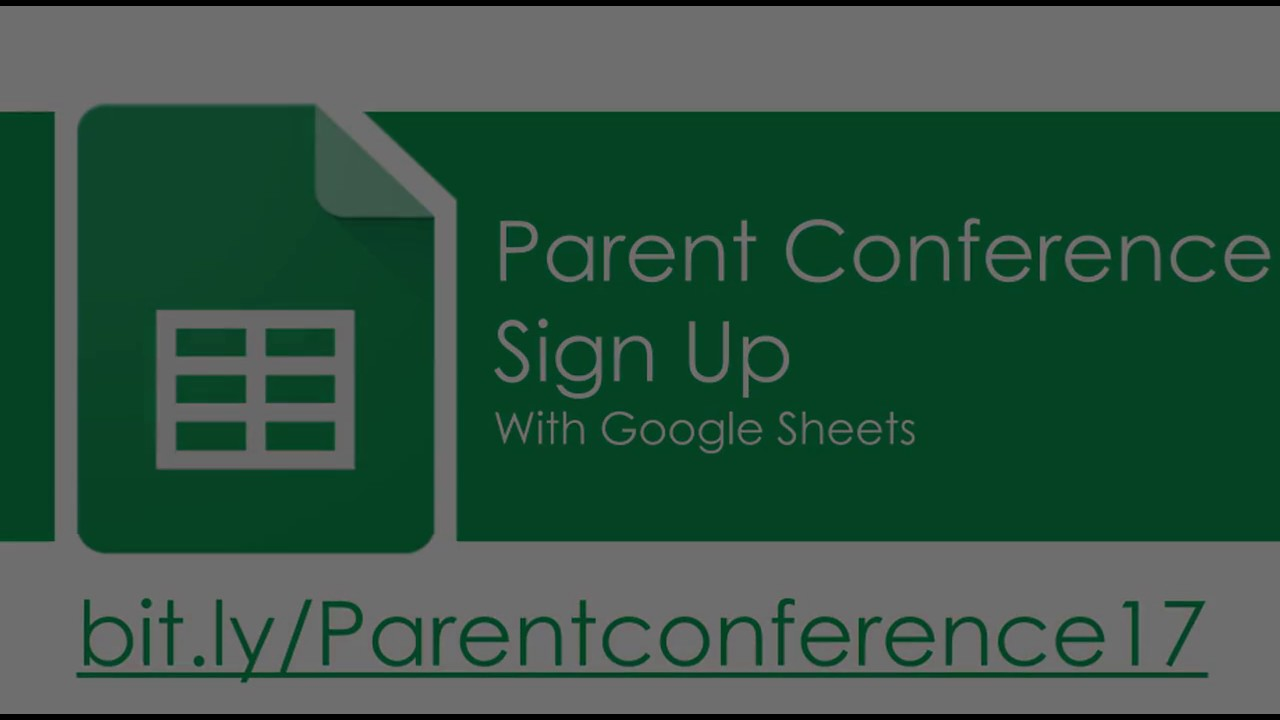 parent conferences with google sheets youtube