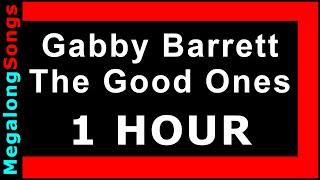 The Good Ones - Gabby Barrett 🔴 [1 HOUR] ✔️
