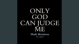 Only God Can Judge Me (feat. General Levy)