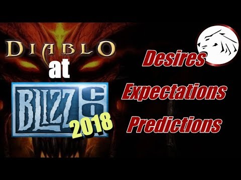 Diablo At Blizzcon 2018 Desires, Expectations, And Predictions - Diablo 2, Diablo 3, Diablo 4
