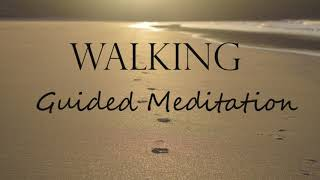 10 Minute Mindful Walking Guided Meditation