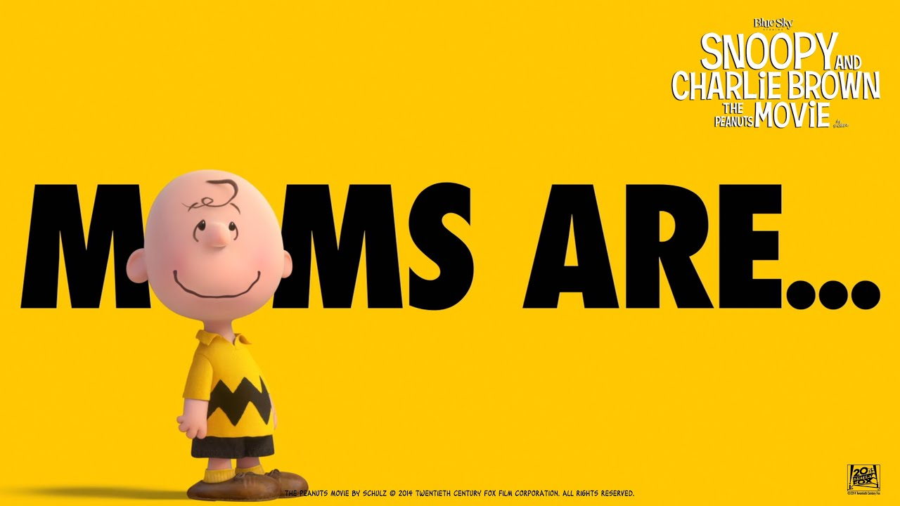 Snoopy  Charlie Brown The Peanuts Movie We Love Moms in HD