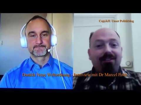 Dunkle Neue Weltordnung – Interview mit Dr Marcel Polte