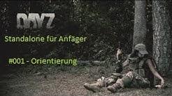 Dayz Standalone Einsteiger Guide #001 - Orientierung Auf der Karte [German]