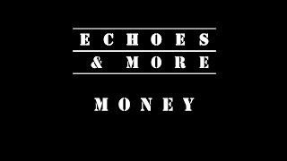 Echoes And More - PINK FLOYD - MONEY
