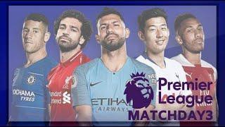 Premier League Matchday 3 Fixtures/Predictions