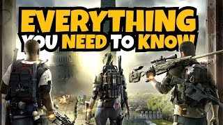 The Division 2 - Everything You NEED TO KNOW!