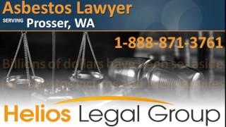Prosser Asbestos Lawyer & Attorney - Washington