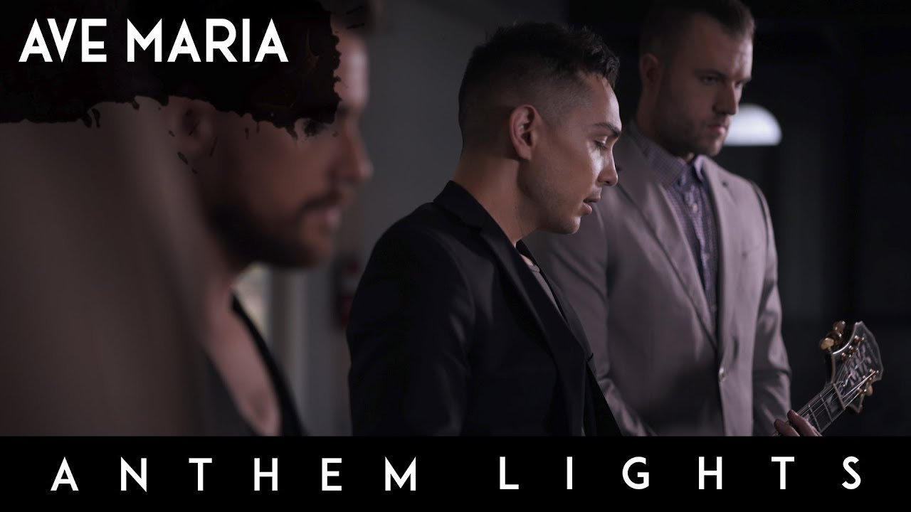 anthem lights band ave maria
