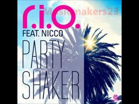 R.I.O Ft. Nicco - Party Shaker