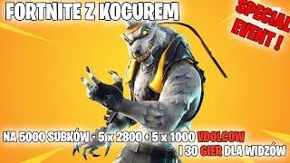FORTNITE Z KOCUREM - SPECJAL EVENT - NA 5000 SUBKÓW 5 x 2800 i 5 x 1000 VDOLCOW PLUS 30 GIER