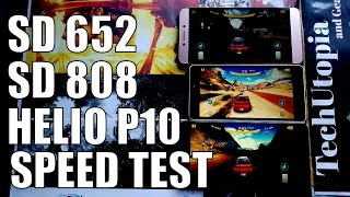 Snapdragon 652 vs 808 vs Helio P10 Speed test/Gaming/Comparison/Adreno 510 vs 418 vs Mali t860 GPU