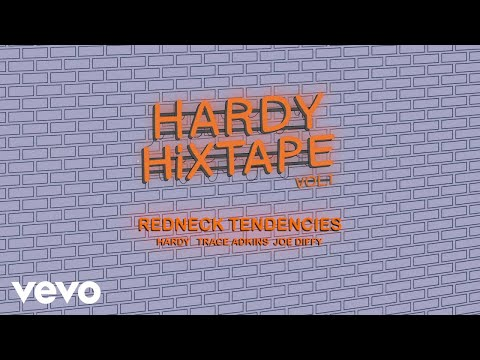 HARDY - Redneck Tendencies Ft. Trace Adkins, Joe Diffie