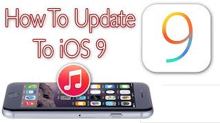 How To Update and Install iOS 9 Via iTunes iPhone, iPad, iPod Touch