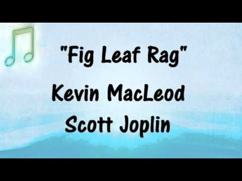 Kevin MacLeod - FIG LEAF - RAGTIME - Scott Joplin Royalty-Free