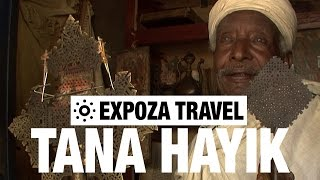 Tana Hayik ጣና ሐይቅ Vacation Travel Video Guide