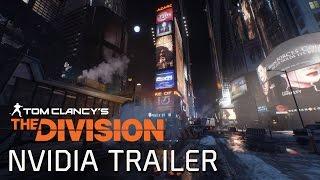 Tom Clancy's The Division - NVIDIA GameWorks Trailer [UK]