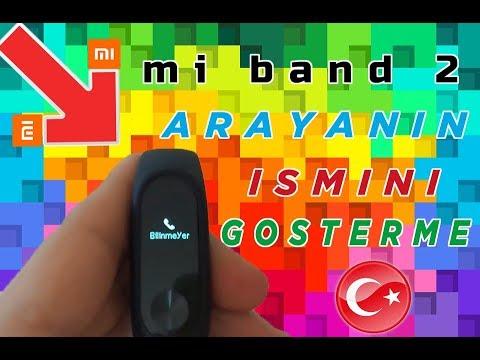 Mi Band 2 ARAYANIN İSMİNİ GÖSTERME + MESAJI GÖSTERME %100 OLUYOR