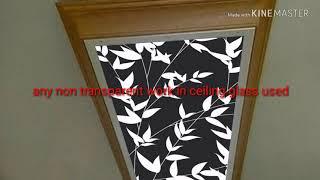 Ceiling glass designing