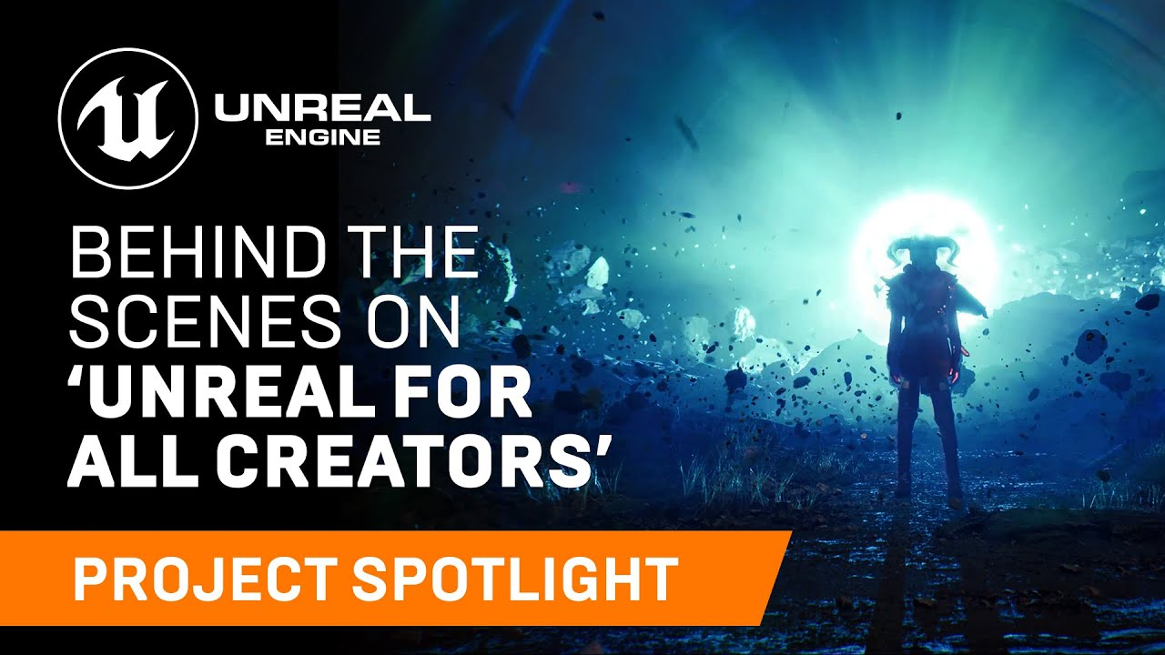 Behind the Scenes on 'Unreal for All Creators' | Project Spotlight | Unreal Engine