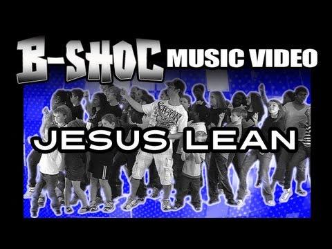B-SHOC - JESUS LEAN (Official Music Video)
