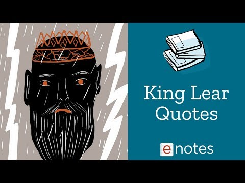 King Lear - Famous Quotations