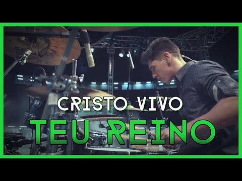 Cristo Vivo - Teu Reino | Lucas Baudson LIVE DRUM CAM