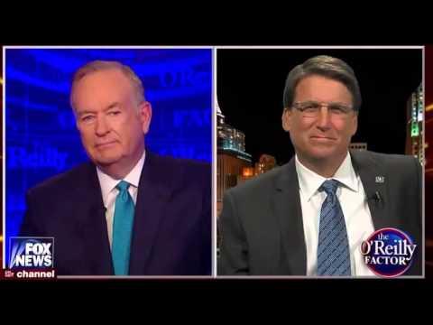 North Carolina Gov. Pat McCrory on FOX News' The O'Reilly Factor