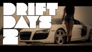 """""""DRIFT DAYS 2"""" featuring Melyssa Grace 