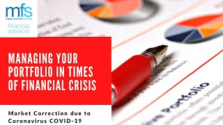 Managing Your Portfolio in Times of Financial Crisis
