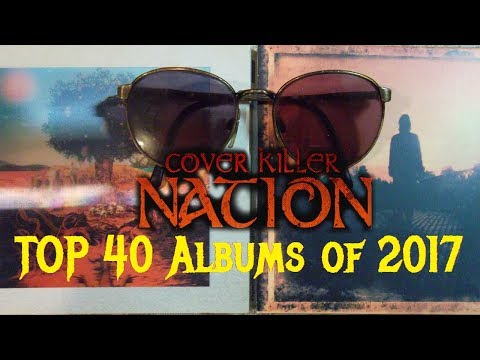 TOP 40 ALBUMS OF THE YEAR 2017