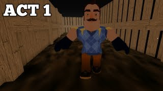HELLO NEIGHBOR ROBLOX - THE NEW NEIGHBORHOOD ACT 1