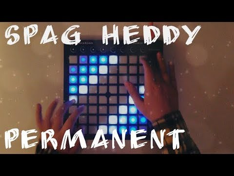 Spag Heddy - Permanent / Launchpad MKII Cover [FL Studio]