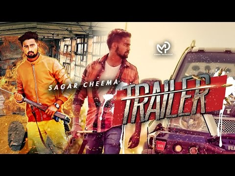 trailer-(full-video)-|-sagar-cheema-|-latest-punjabi-songs-2016-|-mp4-records